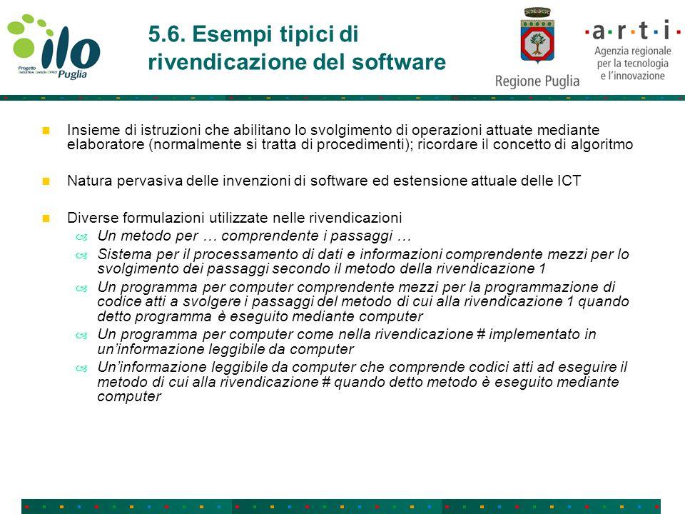 5.6. Esempi tipici di rivendicazione del software Insieme di istruzioni che abilitano lo svolgimento di operazioni attuate mediante elaboratore (norma