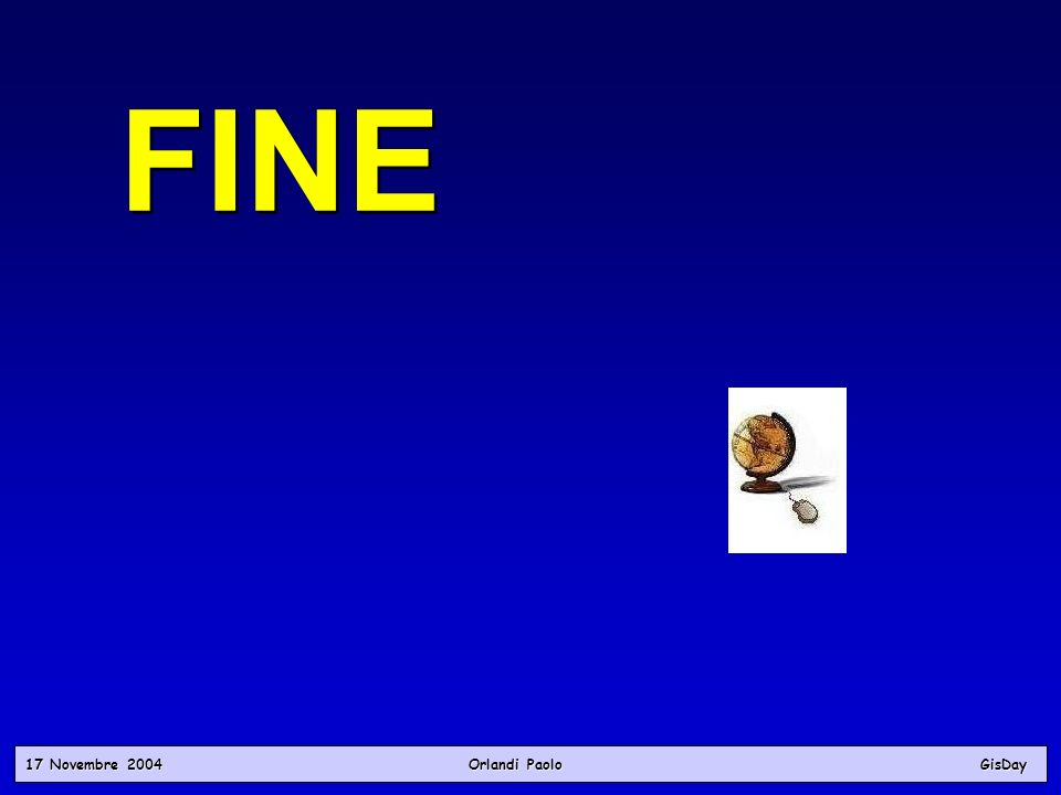 17 Novembre 2004 Orlandi PaoloGisDay FINE