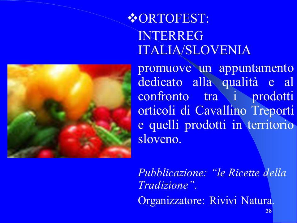 38 ORTOFEST: INTERREG ITALIA/SLOVENIA promuove un appuntamento dedicato alla qualità e al confronto tra i prodotti orticoli di Cavallino Treporti e qu