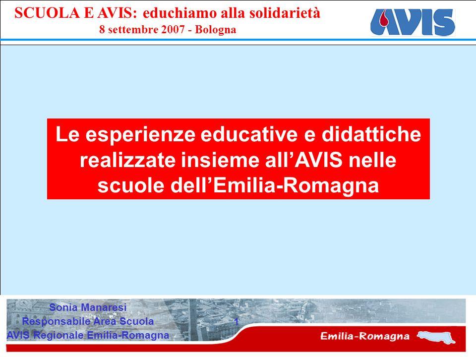 PPE SCUOLA E AVIS: educhiamo alla solidarietà 8 settembre 2007 - Bologna 32 www.avis.it/emilia-romagna I progetti saranno inseriti nel sito internet dellAvis Regionale Vita associativa Area Scuola