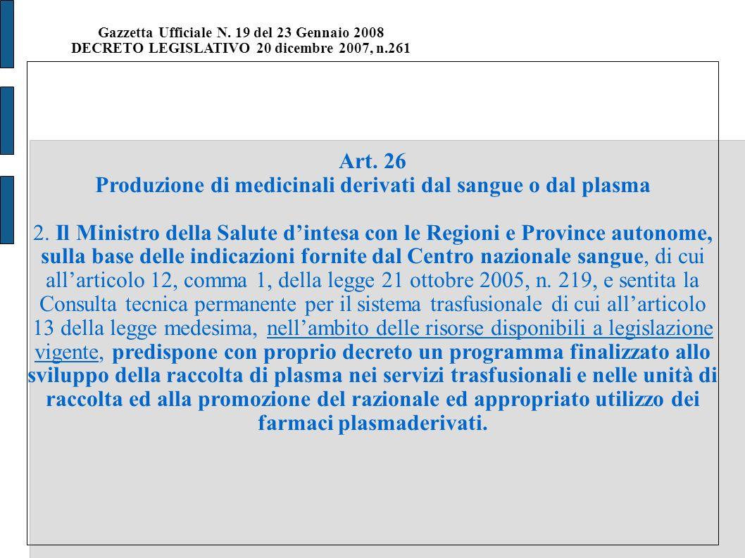 Gazzetta Ufficiale N. 19 del 23 Gennaio 2008 DECRETO LEGISLATIVO 20 dicembre 2007, n.261 Art.
