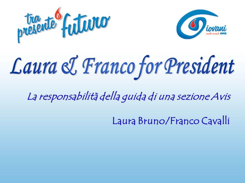 La responsabilità della guida di una sezione Avis Laura Bruno/Franco Cavalli