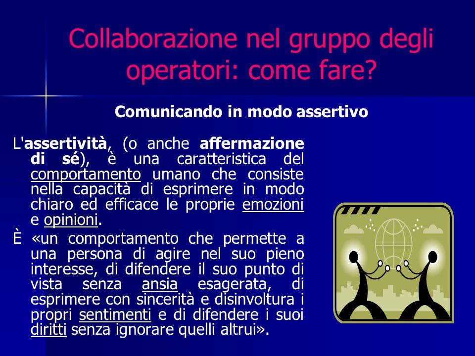 Collaborazione nel gruppo degli operatori: come fare.