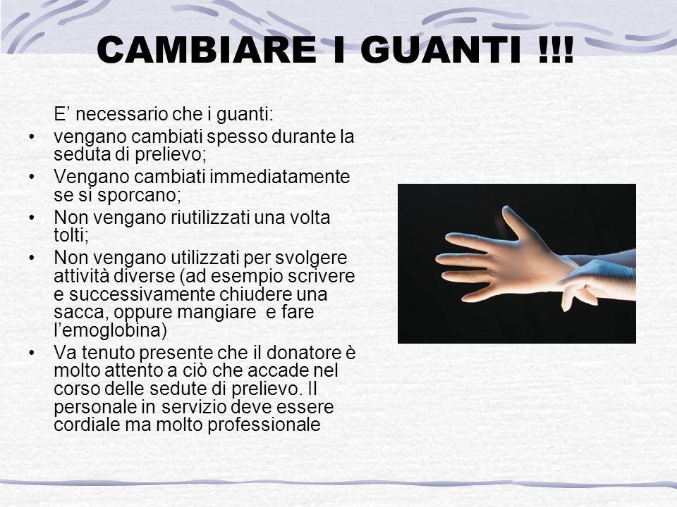 CAMBIARE I GUANTI !!.