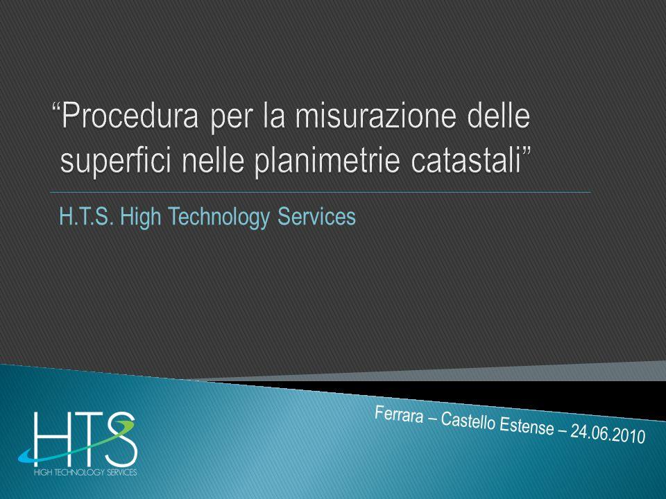H.T.S. High Technology Services Ferrara – Castello Estense – 24.06.2010