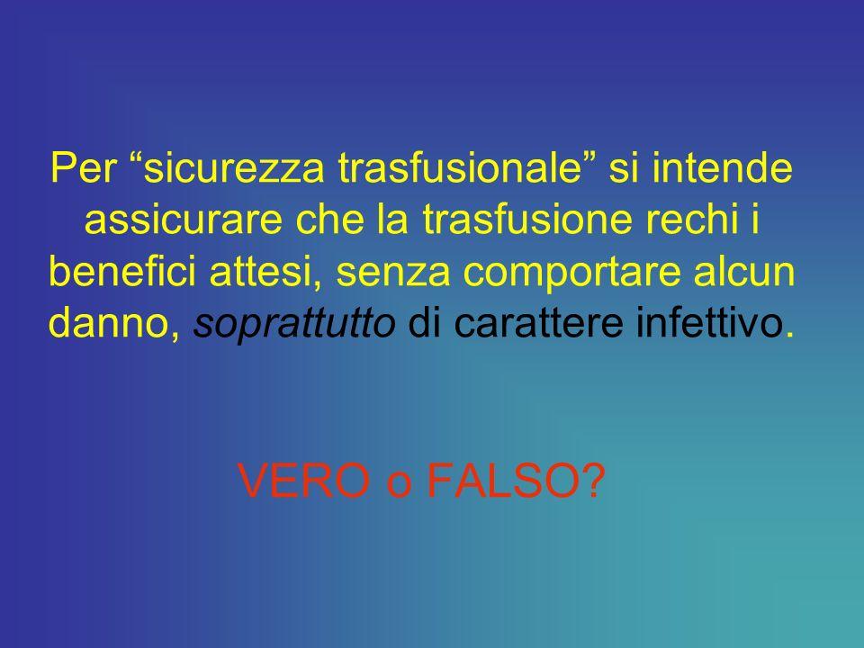 F.Bencivelli – FIDAS ADVS Ravenna SICUREZZA TRASFUSIONALE: REALTA O UTOPIA?