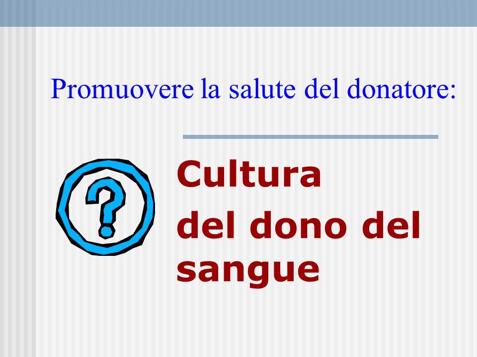Promuovere la salute del donatore: Cultura del dono del sangue