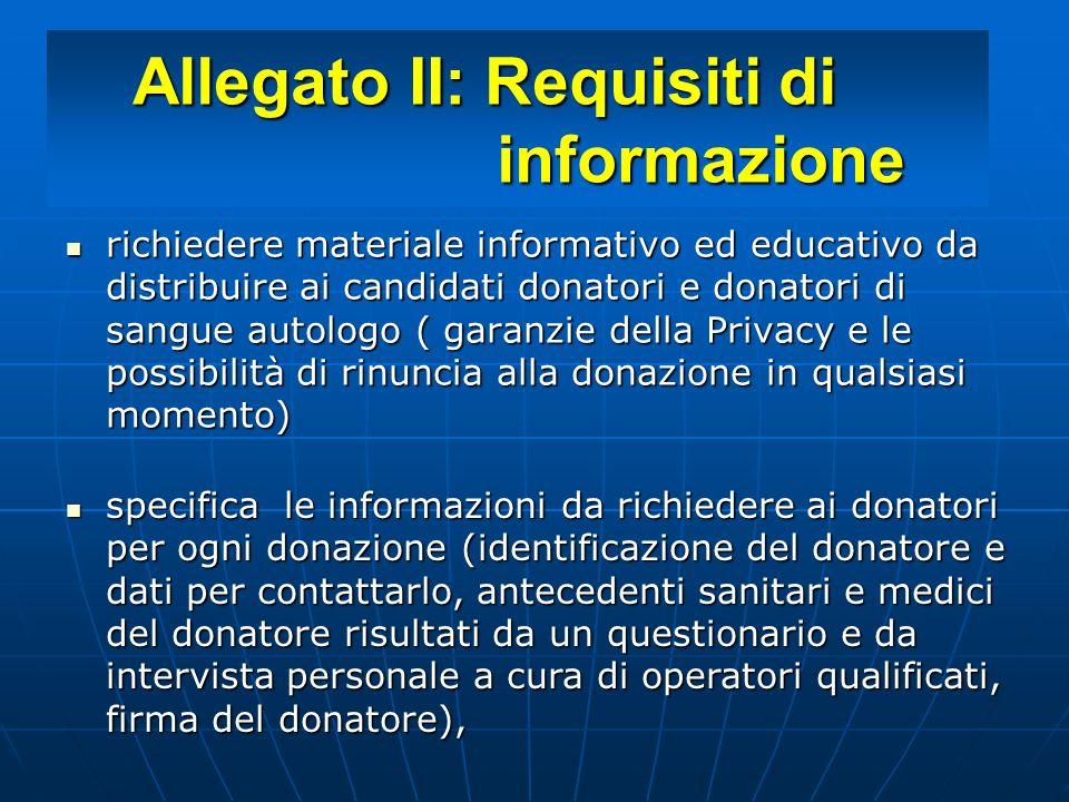 Allegato II: Requisiti di informazione richiedere materiale informativo ed educativo da distribuire ai candidati donatori e donatori di sangue autolog