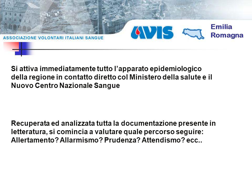 Emilia Romagna Si attiva immediatamente tutto lapparato epidemiologico della regione in contatto diretto col Ministero della salute e il Nuovo Centro