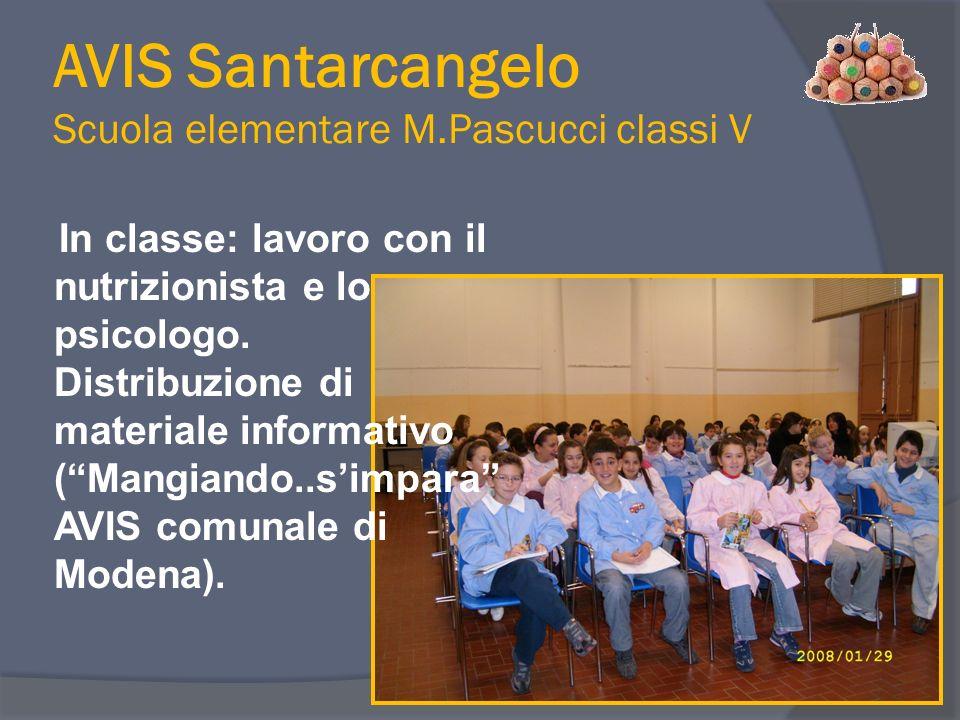 In classe: lavoro con il nutrizionista e lo psicologo. Distribuzione di materiale informativo (Mangiando..simpara AVIS comunale di Modena).