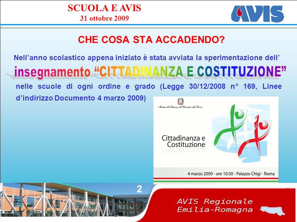 PPE SCUOLA E AVIS 31 ottobre 2009 2 CHE COSA STA ACCADENDO.