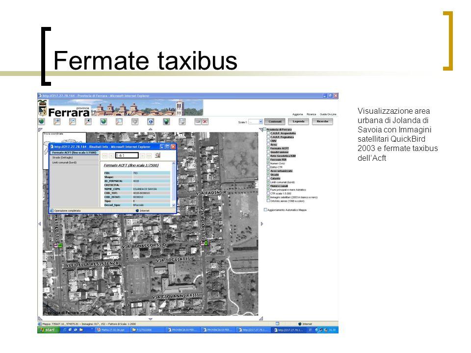 Fermate taxibus Visualizzazione area urbana di Jolanda di Savoia con Immagini satellitari QuickBird 2003 e fermate taxibus dellAcft