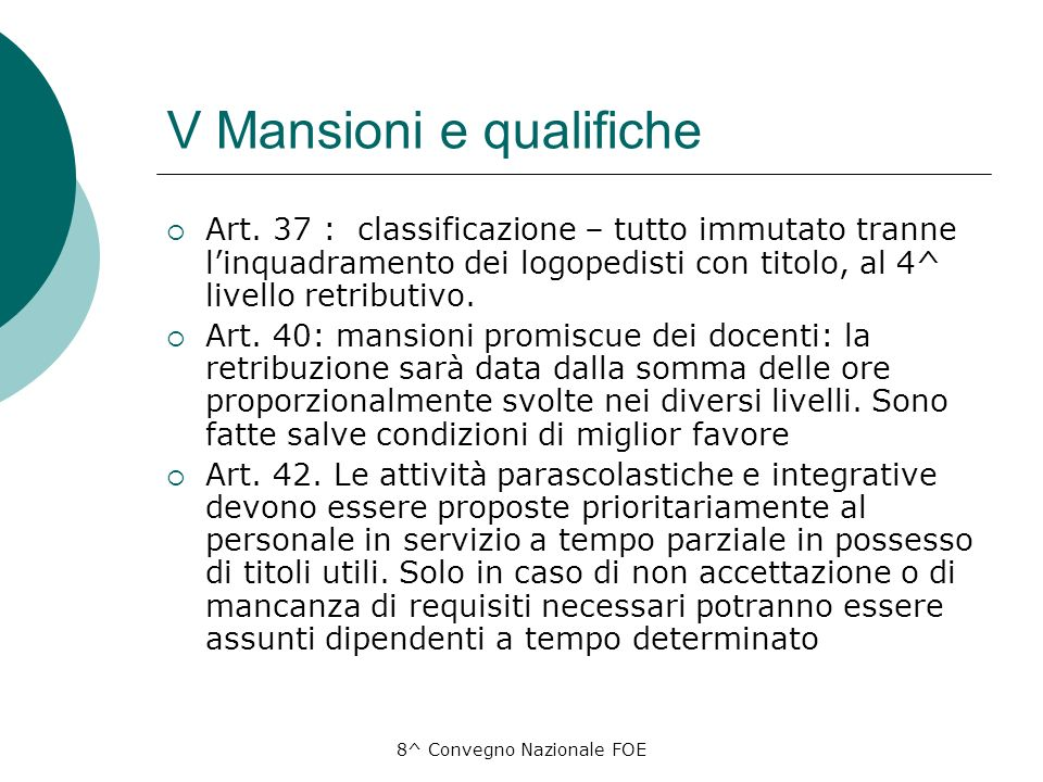 8^ Convegno Nazionale FOE V Mansioni e qualifiche Art.