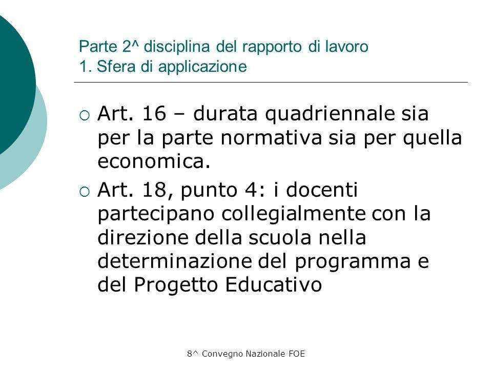 8^ Convegno Nazionale FOE Parte 2^ disciplina del rapporto di lavoro 1.