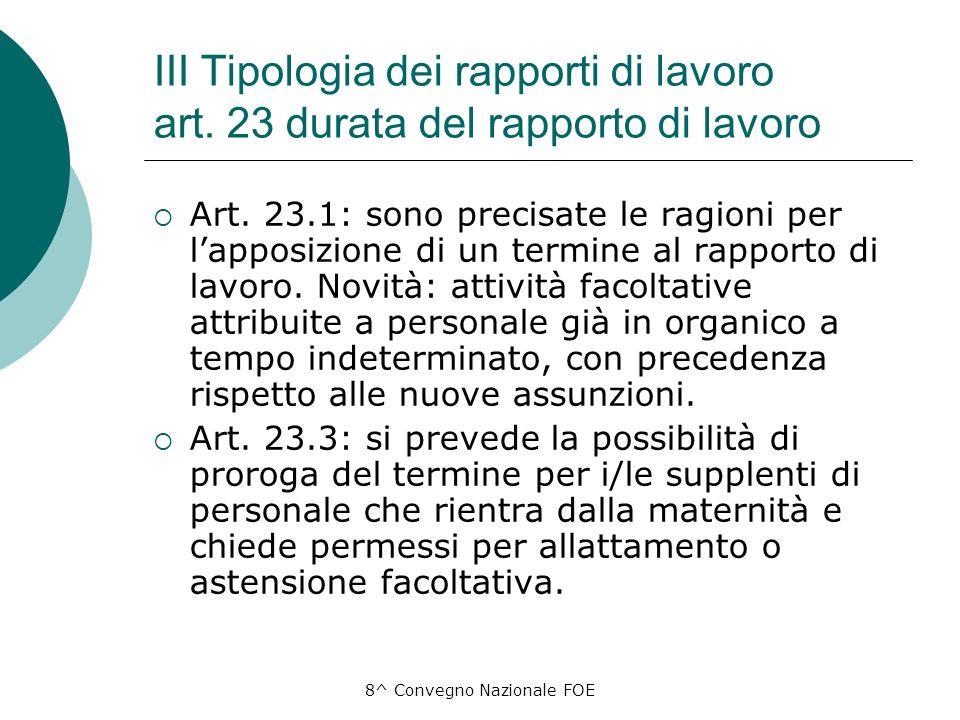 8^ Convegno Nazionale FOE III Tipologia dei rapporti di lavoro art.