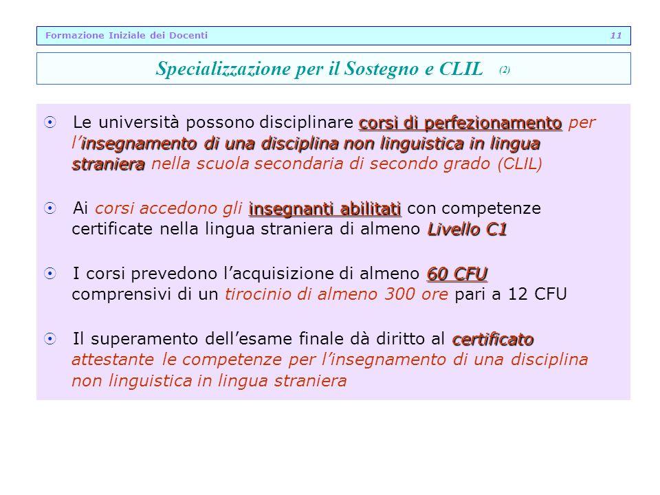 corsi di perfezionamento Le università possono disciplinare corsi di perfezionamento per insegnamento di una disciplina non linguistica in lingua lins