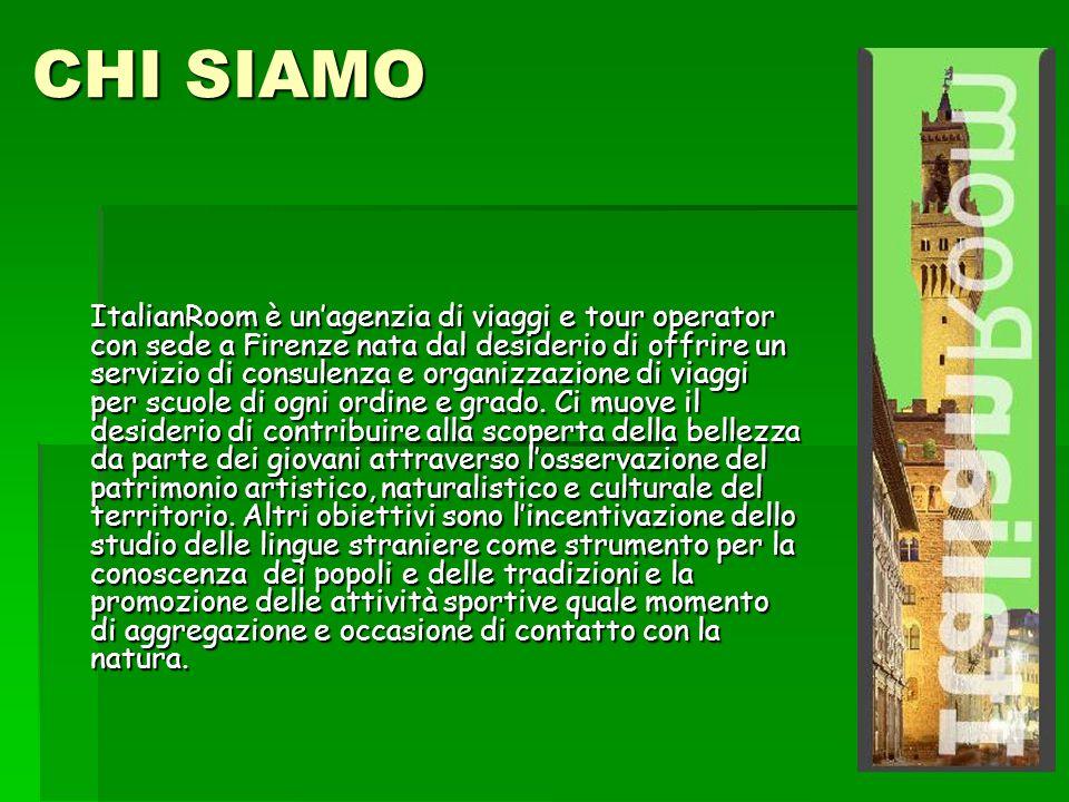 CHI SIAMO ItalianRoom è unagenzia di viaggi e tour operator con sede a Firenze nata dal desiderio di offrire un servizio di consulenza e organizzazione di viaggi per scuole di ogni ordine e grado.