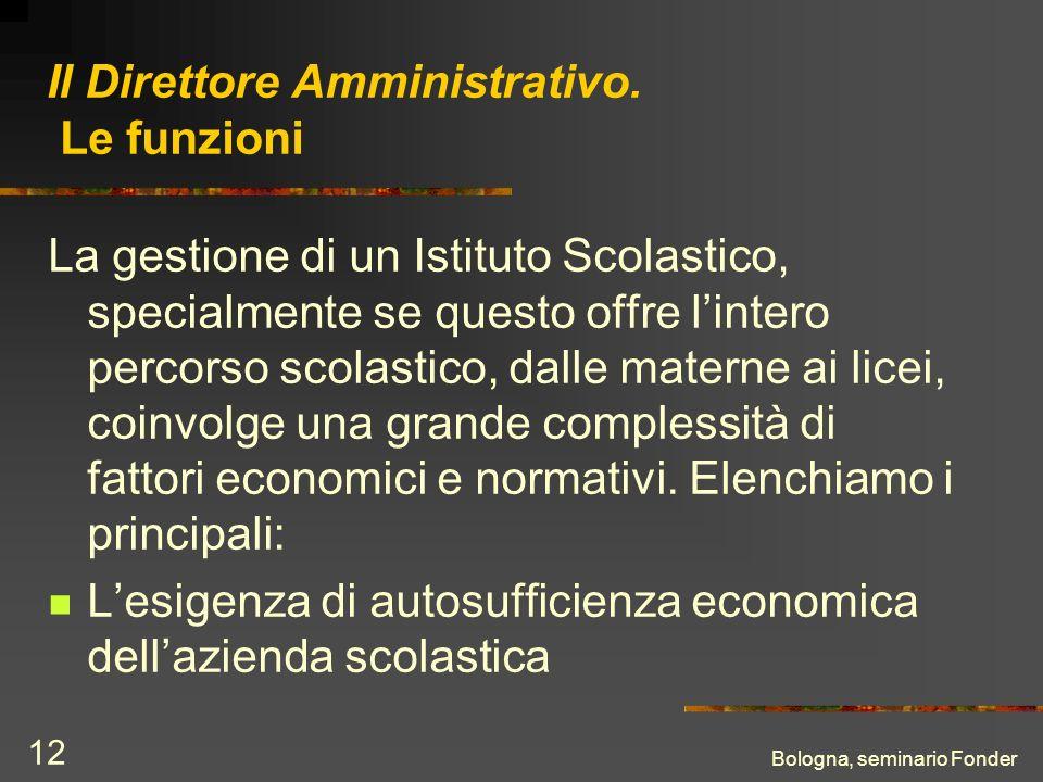 Bologna, seminario Fonder 12 Il Direttore Amministrativo.
