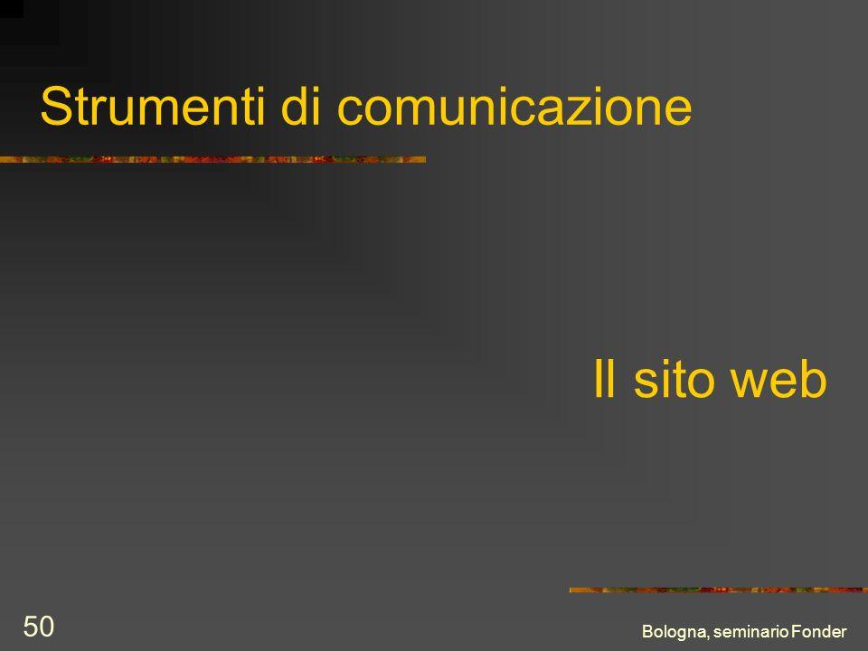 Bologna, seminario Fonder 50 Strumenti di comunicazione Il sito web