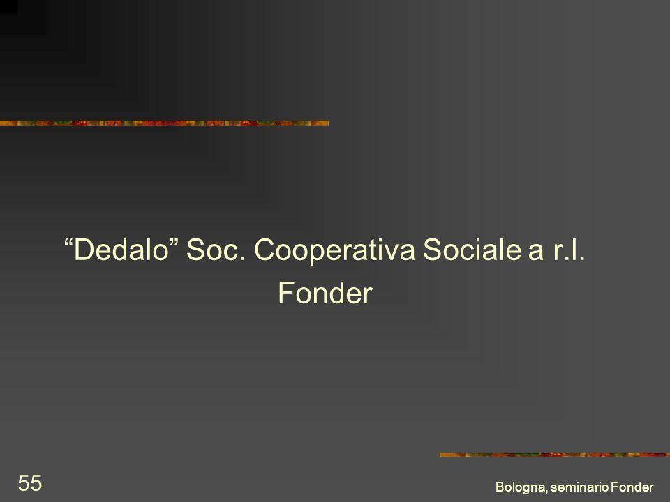 Bologna, seminario Fonder 55 Dedalo Soc. Cooperativa Sociale a r.l. Fonder