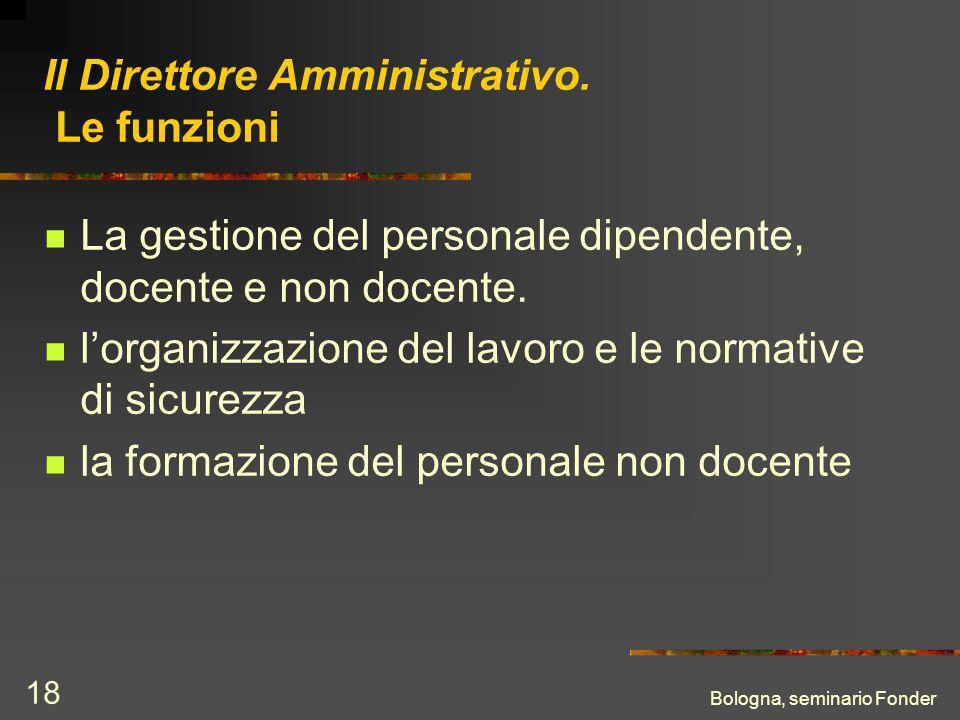 Bologna, seminario Fonder 18 Il Direttore Amministrativo.