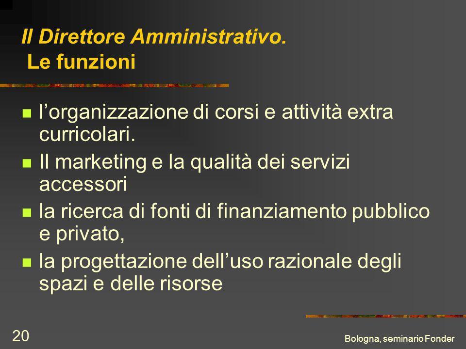 Bologna, seminario Fonder 20 Il Direttore Amministrativo.