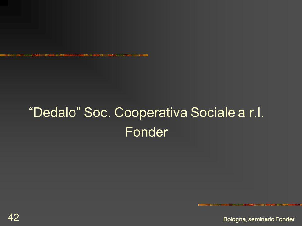 Bologna, seminario Fonder 42 Dedalo Soc. Cooperativa Sociale a r.l. Fonder