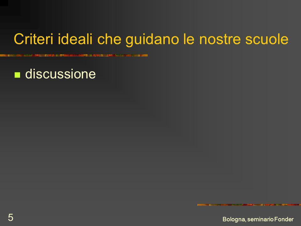 Bologna, seminario Fonder 5 Criteri ideali che guidano le nostre scuole discussione