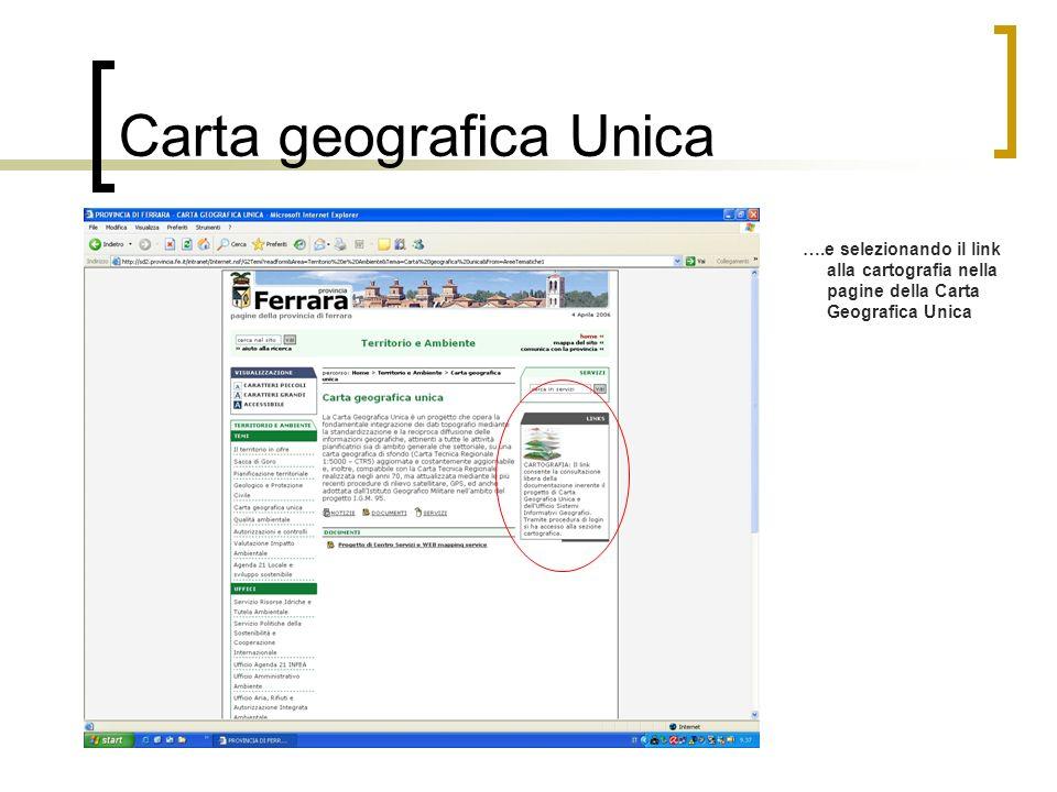 Carta geografica Unica ….e selezionando il link alla cartografia nella pagine della Carta Geografica Unica