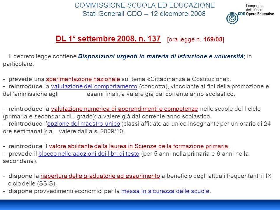 COMMISSIONE SCUOLA ED EDUCAZIONE Stati Generali CDO – 12 dicembre 2008 DL 1° settembre 2008, n.