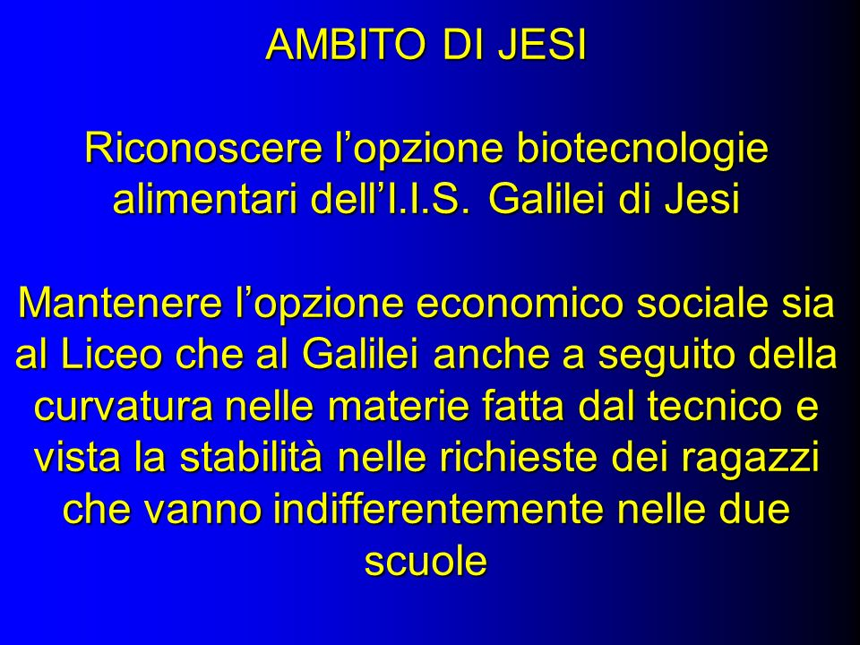 AMBITO DI JESI Riconoscere lopzione biotecnologie alimentari dellI.I.S.