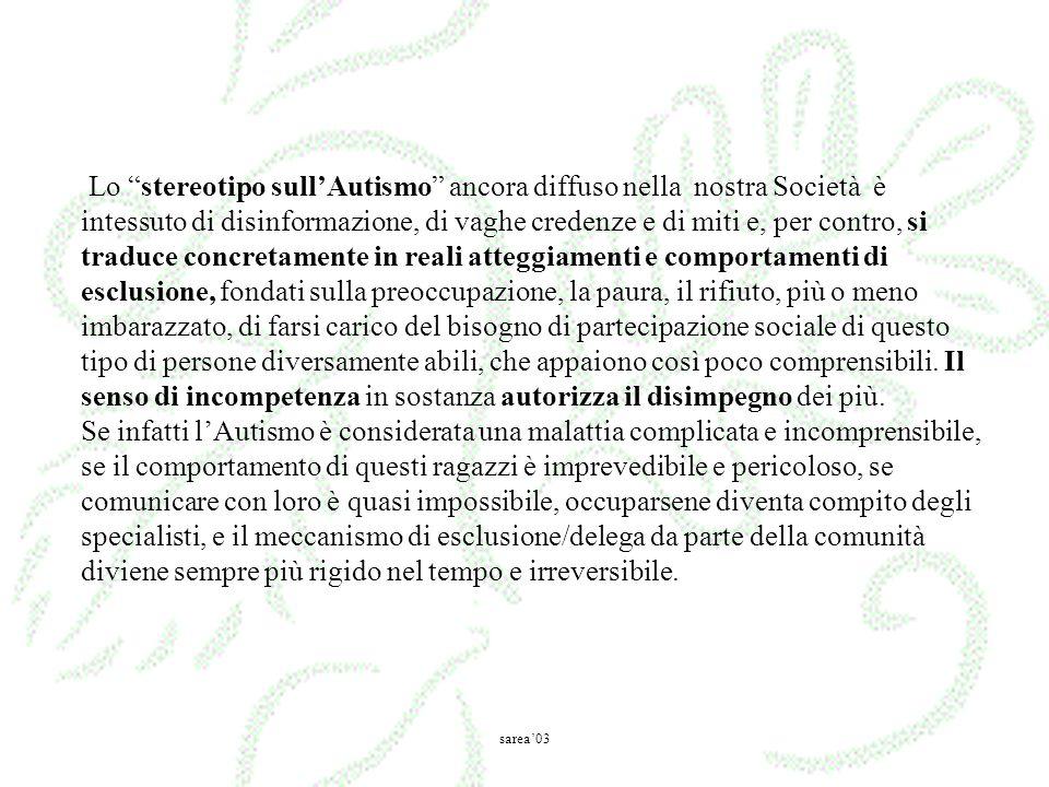 Lo stereotipo sullAutismo ancora diffuso nella nostra Società è intessuto di disinformazione, di vaghe credenze e di miti e, per contro, si traduce co