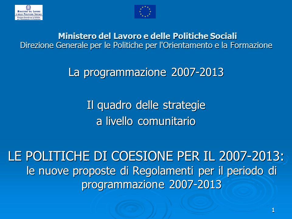1 Ministero del Lavoro e delle Politiche Sociali Direzione Generale per le Politiche per l'Orientamento e la Formazione Ministero del Lavoro e delle P
