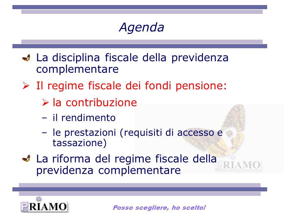 La disciplina fiscale della previdenza complementare Il regime fiscale dei fondi pensione: la contribuzione –il rendimento –le prestazioni (requisiti