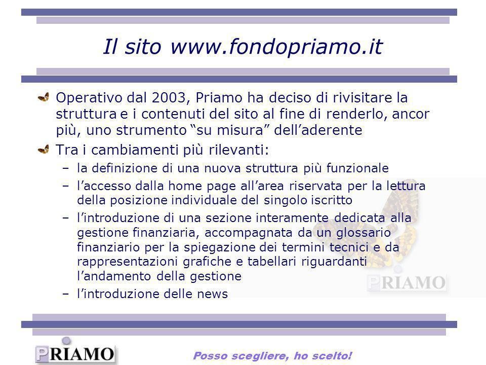 Il sito www.fondopriamo.it Operativo dal 2003, Priamo ha deciso di rivisitare la struttura e i contenuti del sito al fine di renderlo, ancor più, uno
