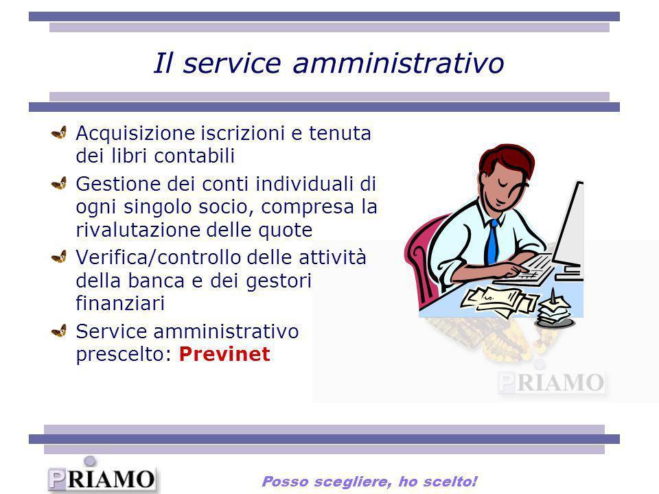 Il service amministrativo Acquisizione iscrizioni e tenuta dei libri contabili Gestione dei conti individuali di ogni singolo socio, compresa la rival