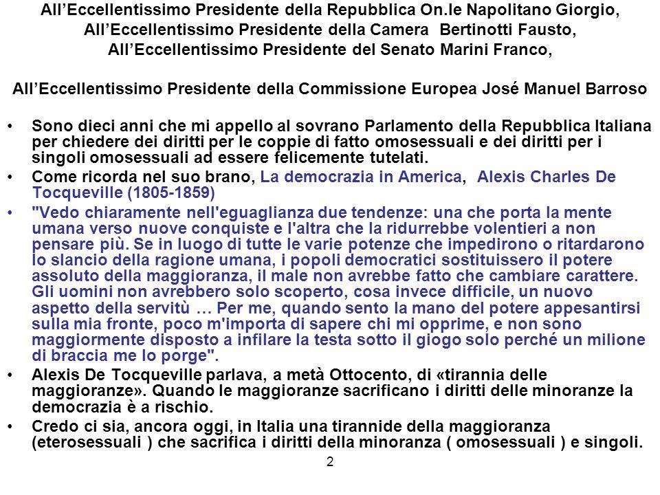 2 AllEccellentissimo Presidente della Repubblica On.le Napolitano Giorgio, AllEccellentissimo Presidente della Camera Bertinotti Fausto, AllEccellenti