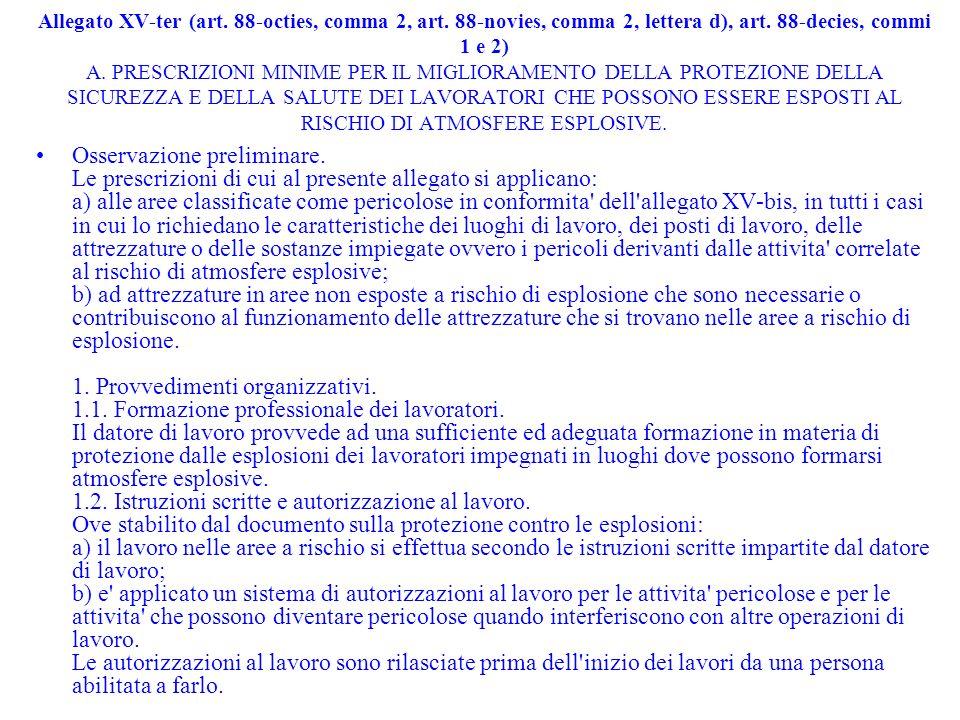 Allegato XV-ter (art. 88-octies, comma 2, art. 88-novies, comma 2, lettera d), art. 88-decies, commi 1 e 2) A. PRESCRIZIONI MINIME PER IL MIGLIORAMENT
