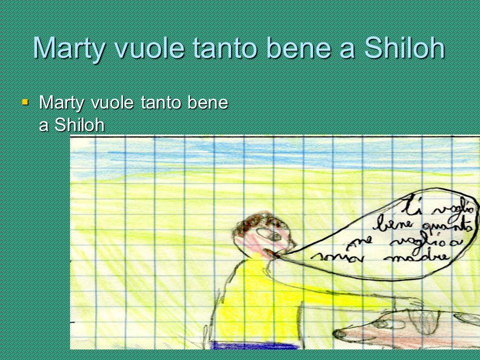 Marty pensa che Shiloh stia zitto Marty pensa che Shiloh non avrebbe fatto storie Marty pensa che Shiloh non avrebbe fatto storie