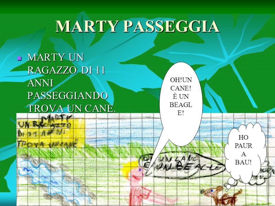 MARTY PASSEGGIA MARTY UN RAGAZZO DI 11 ANNI PASSEGGIANDO TROVA UN CANE.