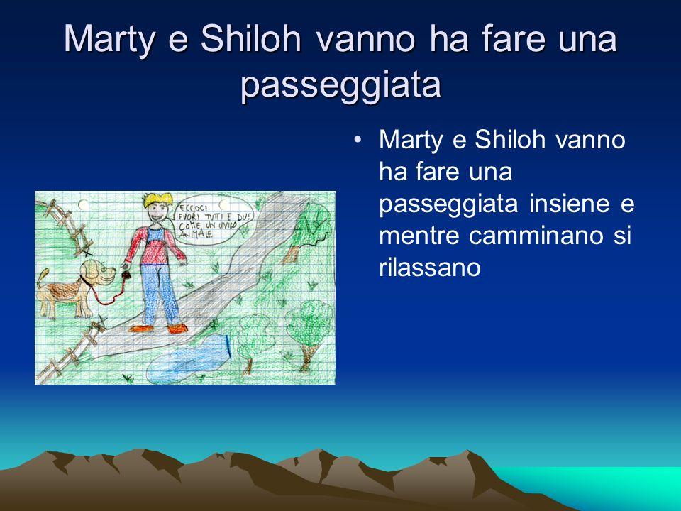 Marty e Shiloh vanno ha fare una passeggiata Marty e Shiloh vanno ha fare una passeggiata insiene e mentre camminano si rilassano