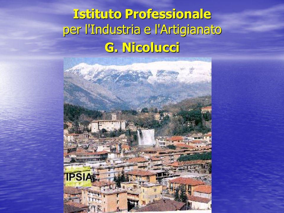 Istituto Professionale per l'Industria e l'Artigianato G. Nicolucci