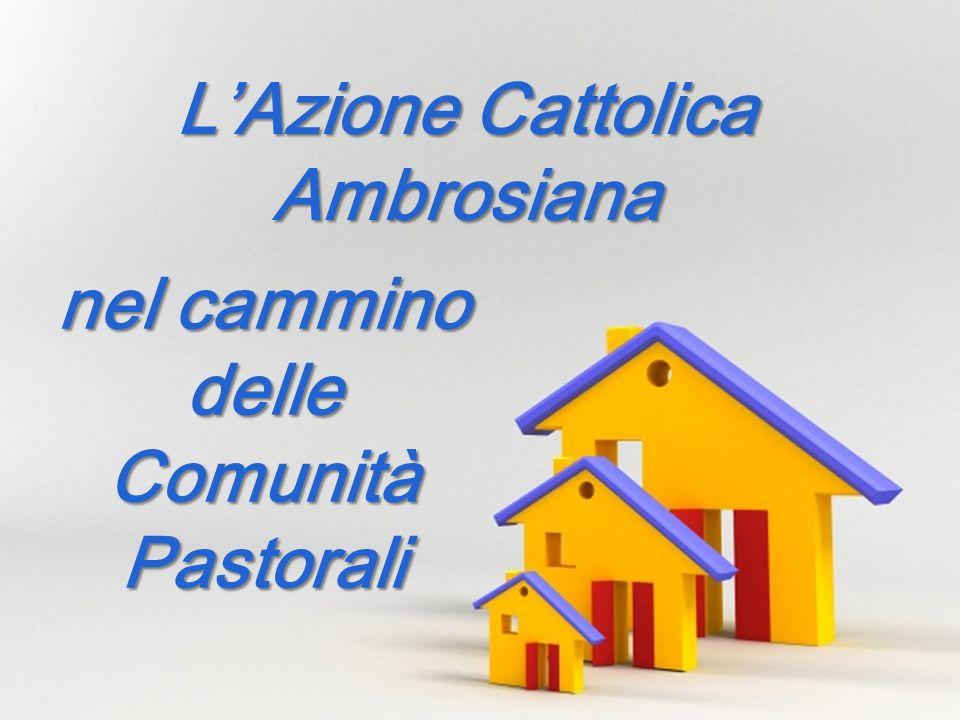 Page 1 nel cammino delle Comunità Pastorali LAzione Cattolica Ambrosiana