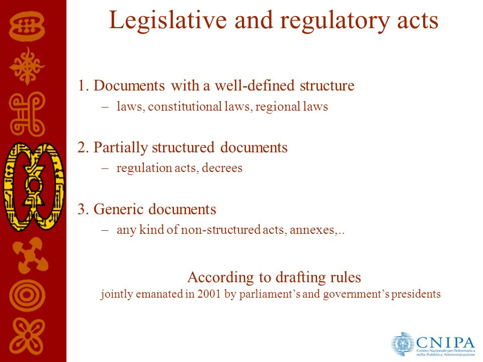 Legislative and regulatory acts 1.
