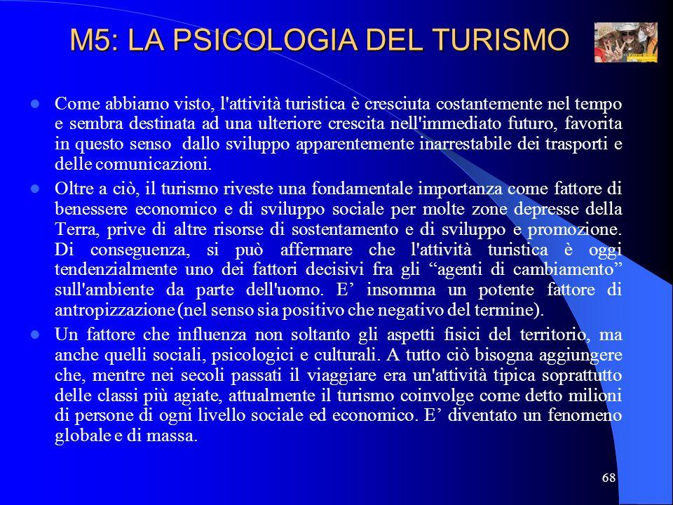 69 Anche in Italia il turismo rappresenta ormai una importante risorsa economica del Paese (costituendo grosso modo il 12% del PIL nazionale) e, insieme ad importanti benefici economici, porta con sé tutta una serie di altri fattori, sia individuali che sociali, che sono, oltre che geografici, pure sociali, culturali, cognitivi, emotivi, relazionali.