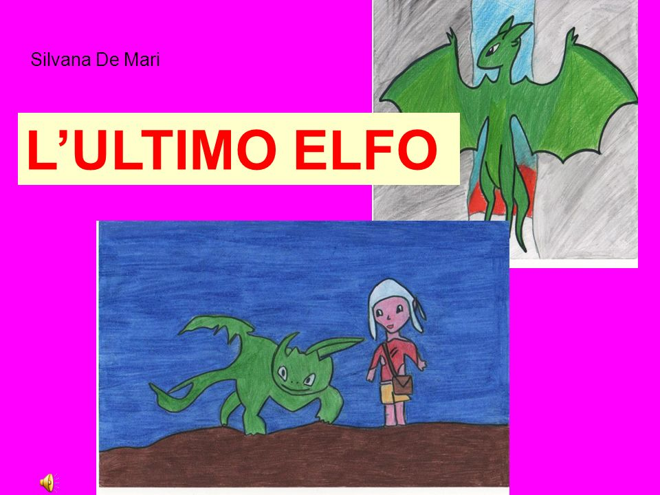 Silvana De Mari LULTIMO ELFO