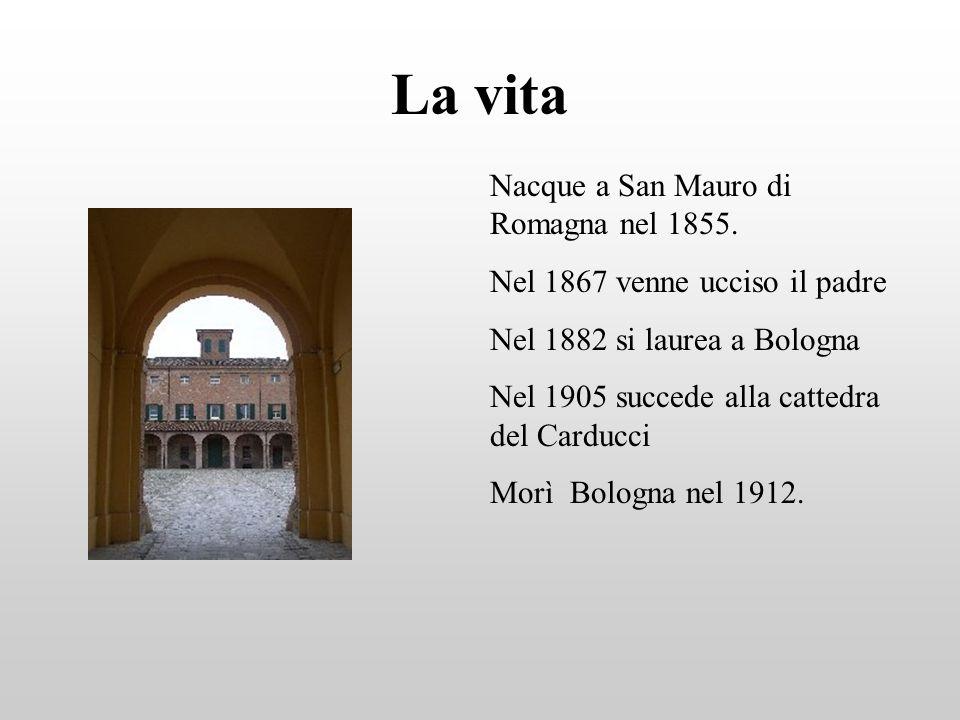 La vita Nacque a San Mauro di Romagna nel 1855. Nel 1867 venne ucciso il padre Nel 1882 si laurea a Bologna Nel 1905 succede alla cattedra del Carducc
