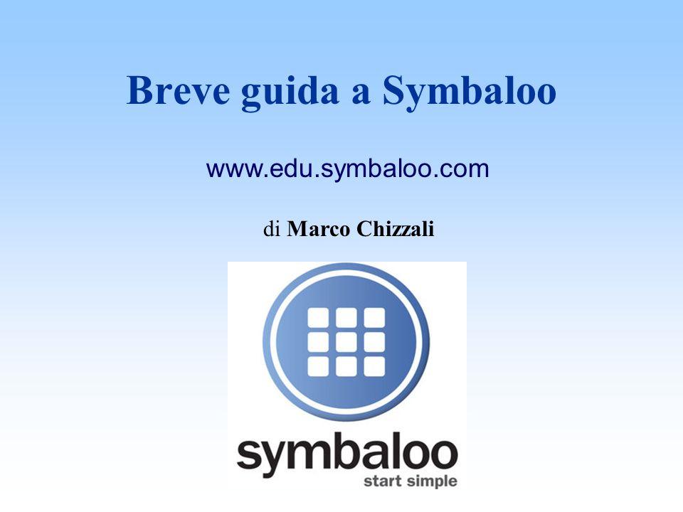 Breve guida a Symbaloo www.edu.symbaloo.com di Marco Chizzali