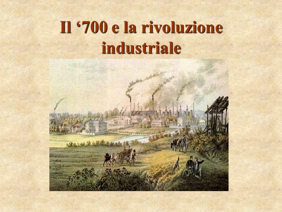 Il 700 e la rivoluzione industriale
