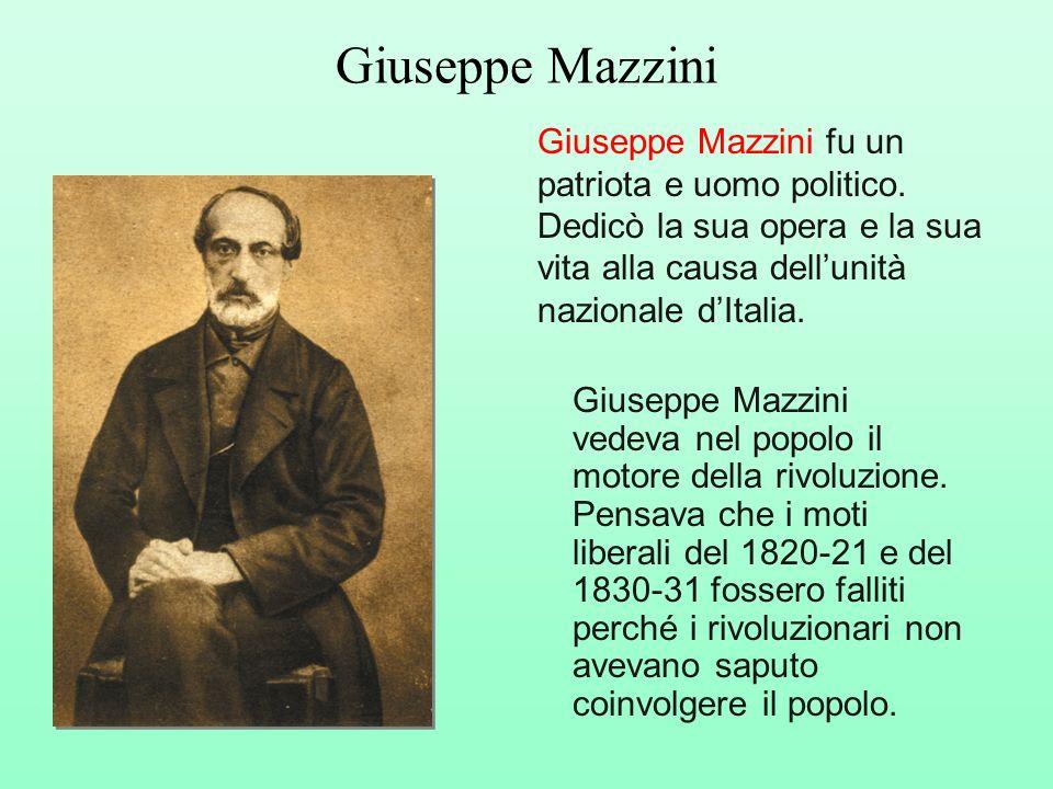 Giuseppe Mazzini fu un patriota e uomo politico. Dedicò la sua opera e la sua vita alla causa dellunità nazionale dItalia. Giuseppe Mazzini Giuseppe M